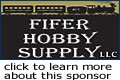 Fifer Hobby Supply - support MRH - click to visit this sponsor!